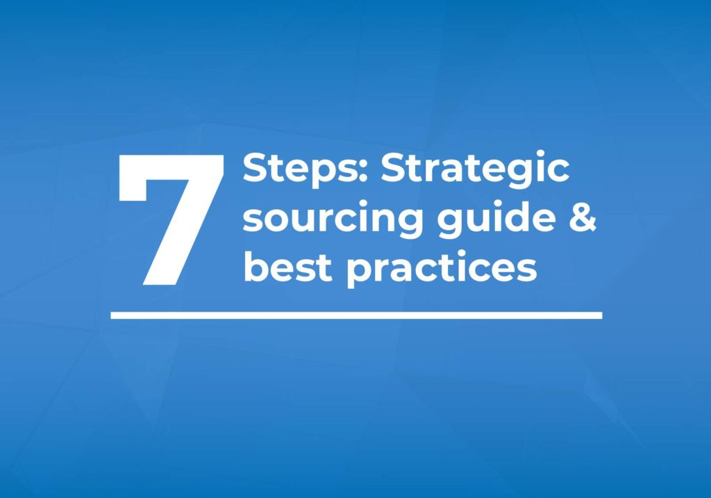 Strategic sourcing guide: 7 steps and best practices