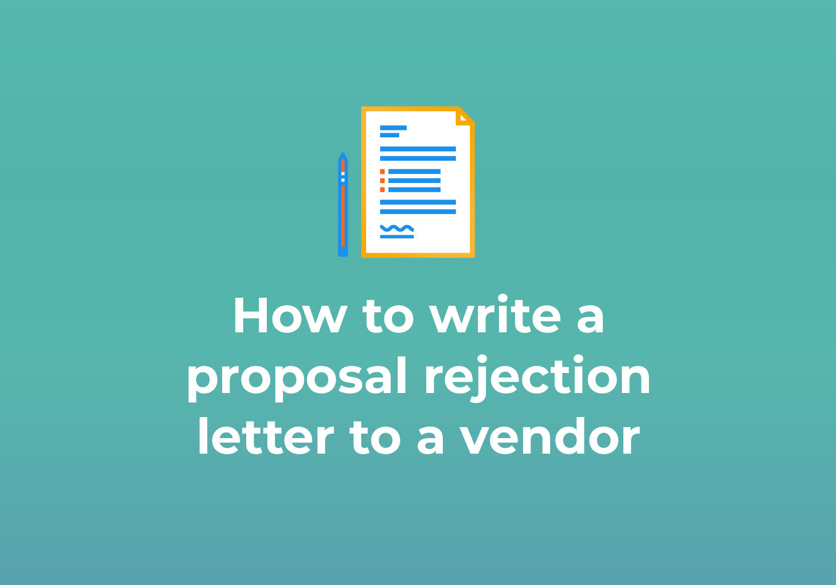 How to write a proposal rejection letter to a vendor-10