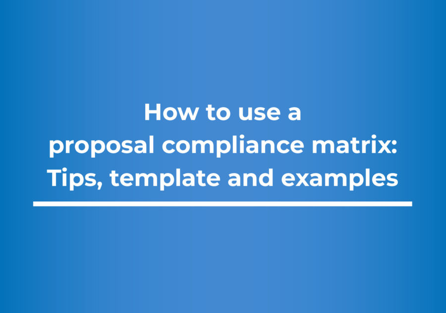 How to use a proposal compliance matrix- Tips, template and examples